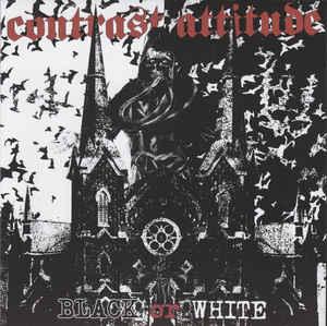 """Contrast Attitude """"Black Or White"""" 7inch"""