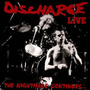 """Discharge """"The Nightmare Continues… Live"""" 12inch clear vinyl"""