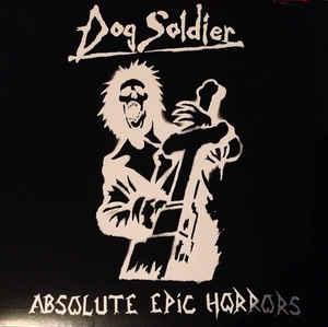 """Dog Soldier """"Absolute Epic Horrors"""" 12inch"""