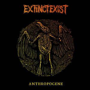 """ExtinctExist """"Anthropocene"""" 12inch orange wax"""