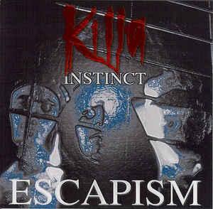 "Killa Instinct ""Escapism EP"" 12inch"