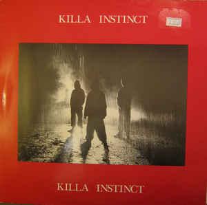 "Killa Instinct ""Den Of Thieves / Un-United Kingdom"" 12inch"