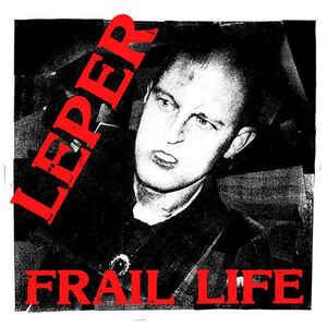 """Leper """"Frail Life"""" 12inch"""