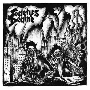 "Society's Decline ""6 Track"" 7inch"