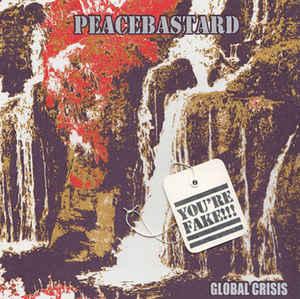 "Peacebastard ""Global Crisis"" 7inch"