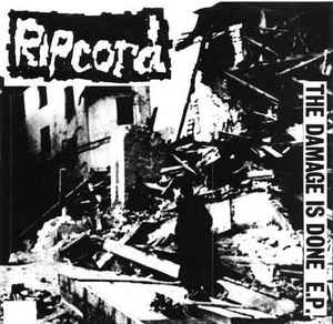 """Ripcord """"The Damage Is Done E.P."""" 7inch"""