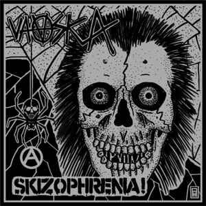 "Vaaska / Skizophrenia! ""Vaaska / Skizophrenia!"" 7inch"