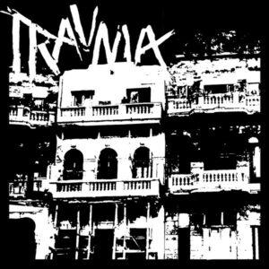 "Trauma ""10 Song EP"" 7inch"