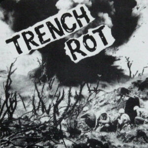 """Trench Rot """"Trench Rot"""" 7inch"""