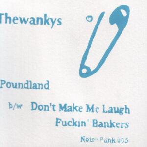 "The Wankys ""Poundland"" 7inch white vinyl"