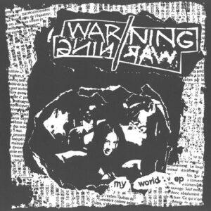 "Warning//Warning ""My World EP"" 7inch"
