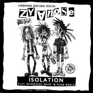 """ZyanosE """"Isolation"""" 7inch"""