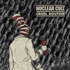 """Nuclear Cult """"Cruel Routine"""" 7inch"""