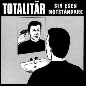 """Totalitär """"Sin Egen Motståndare"""" 12inch"""