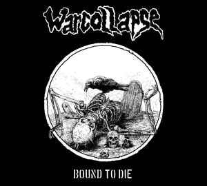 "Warcollapse ""Bound To Die"" 7inch"