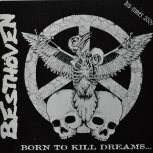 "Besthöven ""Born To Kill Dreams…"" 10inch"