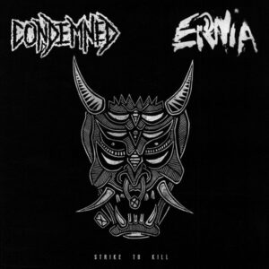 """Condemned / Ernia """"Strike To Kill"""" 12inch"""
