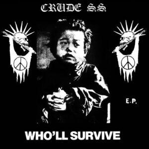 """Crude S.S.  """"Who'll Survive E.P."""" 7inch"""
