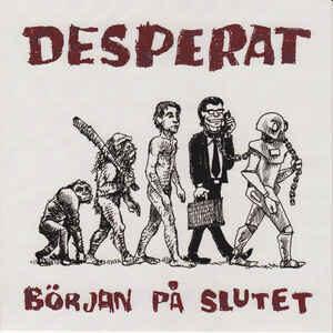 """Desperat """"Början På Slutet"""" 7inch"""