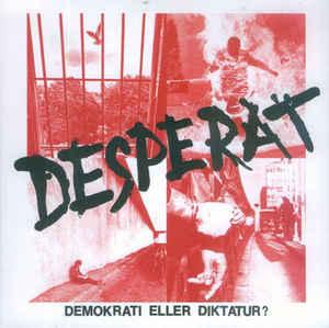 """Desperat """"Demokrati Eller Diktatur?"""" 7inch"""