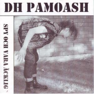 """DH Pamoash """"Spy Och Vara Äcklig"""" 7inch"""