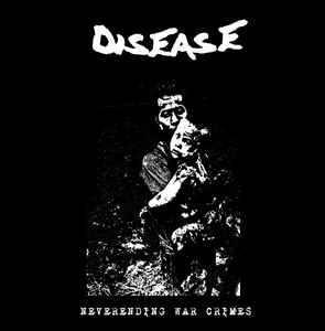 """Disease """"Neverending Warcrimes"""" 12inch 1st press white wax"""