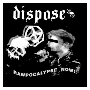 """Dispose / Infekzioa """"Rawpocalypse Now / D-beat Zarata Zikina"""" 12inch"""