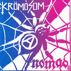 "Krömosom / Nomad ""Krömosom / Nomad"" 7inch"