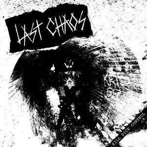 "Last Chaos ""Kill Dick Control"" 7inch"