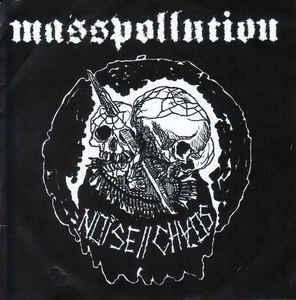 "Masspollution ""Noise // Chaos"" 7inch"